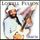 Hold On/Lowell Fulson