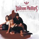 Greatest Hits/Wilson Phillips