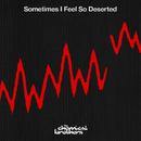 Sometimes I Feel So Deserted/ケミカル・ブラザーズ