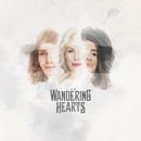 When The Party's Over/The Wandering Hearts