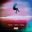 Fire Fire Fire Remix/Kirsty Bertarelli