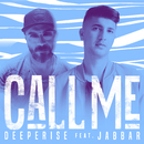 Call Me (feat. Jabbar)/Deeperise