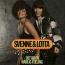Det är en härlig feeling/Svenne & Lotta