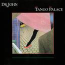 Tango Palace/Dr. John