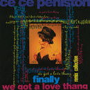 Finally / We Got A Love Thang: Remix Collection/CeCe Peniston