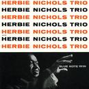 Herbie Nichols Trio/Herbie Nichols Trio