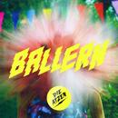 BALLERN/Die Atzen