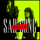 Sad Song (Alesso Remix) (feat. TINI)/Alesso
