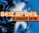 Geiz ist Geil (Gigageiler Teuromix)/Bernhard Brink