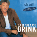 Ich will/Bernhard Brink