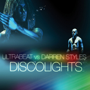 Discolights (Ultrabeat Vs. Darren Styles)/Ultrabeat, Darren Styles