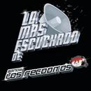 Lo Más Escuchado De/Banda Los Recoditos