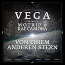 Von einem anderen Stern (feat. MoTrip, RAF Camora)/Vega