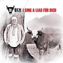I Sing A Liad Für Dich/DJ Ötzi