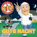 Gute Nacht/DJ Ötzi Junior