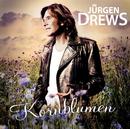 Kornblumen/Jürgen Drews