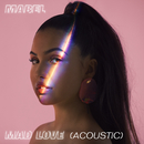 Mad Love (Acoustic)/Mabel