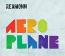 Aeroplane/Reamonn