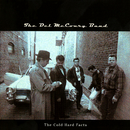 The Cold Hard Facts/The Del McCoury Band
