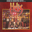 Over 60 Minutes With/Helix