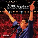 Zeca Pagodinho - Uma Prova De Amor Ao Vivo (Deluxe)/Zeca Pagodinho