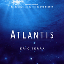 Atlantis (Original Motion Picture Soundtrack)/Eric Serra
