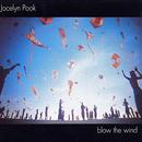 Blow The Wind/Jocelyn Pook