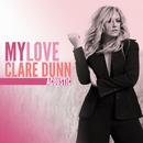 My Love (Acoustic)/Clare Dunn