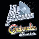 Lo Más Escuchado De/Cardenales De Nuevo León