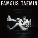 FAMOUS/テミン (from SHINee)