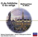 O du fröhliche - O du selige / Weihnachten in Wien/Wiener Sängerknaben