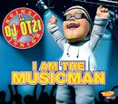 I Am The Musicman/DJ Ötzi Junior