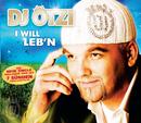 I will leb'n/DJ Ötzi