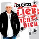 Lieb ich dich/DJ Ötzi