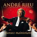 Dansez Maintenant/André Rieu
