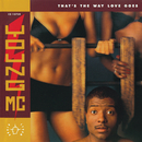 That's The Way Love Goes/Young MC