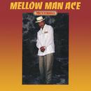 Mentirosa/Mellow Man Ace