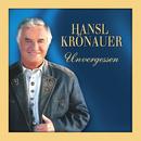 Unvergessen/Hansl Krönauer