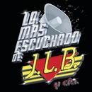 Lo Más Escuchado De/J.L.B. Y Cía