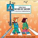 Sicher ist Sicher/Volker Rosin