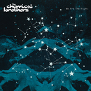 We Are The Night/The Chemical Brothers