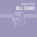 Greatest Bill Evans/Bill Evans