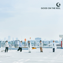 YOU & I/GOOD ON THE REEL