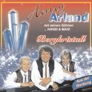 Bergkristall/Henry Arland, Hansi Arland, Maxi Arland