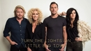 Turn The Lights On (Audio)/Little Big Town
