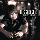 Sinners Like Me/Eric Church