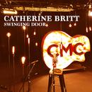 Swinging Door (Live Acoustic)/Catherine Britt
