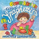 Gummibärchen und Spaghetti/Volker Rosin