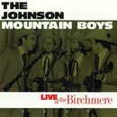 Live At The Birchmere/The Johnson Mountain Boys