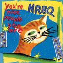 You're Nice People You Are/NRBQ